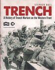 Trench by Stephen Bull (Osprey Pub.)