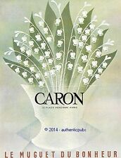 PUBLICITE PARFUM CARON LE MUGUET DU BONHEUR FLEUR DE 1960 FRENCH AD PUB PERFUME