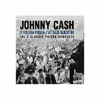 Johnny Cash - At San Quentin & At Folsom Pri Neuf CD