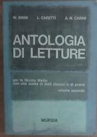 Antologia di letture - W. Binni, L. Caretti, A.M. Carini - Mursia,1966 - A