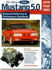The Official Ford Mustang 5.0: Technical Reference & Performance Handbook, 1979-