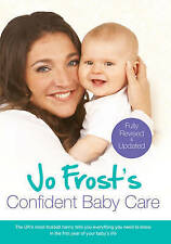 Jo Frost s Confident Baby Care-ExLibrary