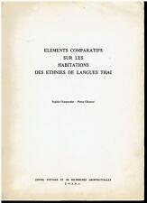 Éléments comparatifs sur les habitations des ethnies de langues Thai - 1978