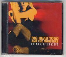 Big Head Todd and the Monsters - Crimes Of Passion - CD -ottime condizioni-good