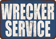 Wrecker Service Vintage look Reproduction Metal Sign 8 x 12