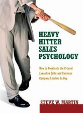 Heavy Hitter Sales Psychology: How to Penetrate the C-level Executive Suite and