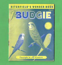 Vintage Ditchfield's Little Wonder Book No 2 THE BUDGIE Pre-1966 Good Condition