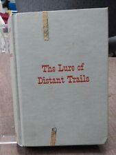 Vintage, The Lure of Distant Trails, HC, John Clemons, 1942