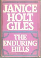 Enduring Hills by Janice Holt Giles 1971 Classic Southern Novel Dust Jacket
