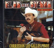 El As De La Sierra Con Norteno Corrieron Los Gallos Finos CD New Sealed
