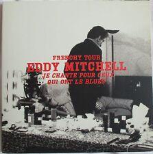 """EDDY MITCHELL - CD SINGLE PROMO """"JE CHANTE POUR CEUX QUI ONT LE BLUES""""  GATEFOLD"""