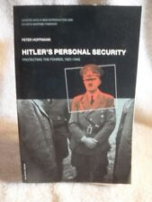 Hitler's Personal Security : Protecting the Fuhrer, 1921-1945 1st Ed Book WWII [