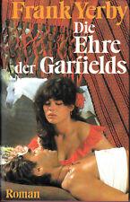 FRANK YERBY Die Ehre der Garfields (Abenteuer-Roman USA 2.Hälfte 19.JH) HC