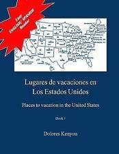 Easy English/Spanish Reader: Lugares de Vacaciones en Los Estados Unidos :...