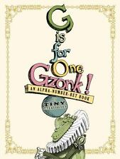 G Is for One Gzonk! An Alpha-Number-Bet Book by Tony DiTerlizzi c2006, NEW