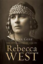 The Extraordinary Life of Rebecca West, Gibb, Lorna