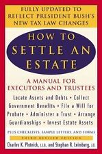 How to Settle an Estate: A Manual for Executors and Trustees by Leimberg, Stephe
