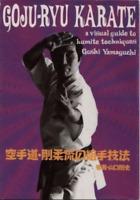 Goju Ryu Karate: Visual Guide to Kumite Techniques Book by Goshi Yamaguchi
