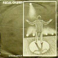 """FATAL CHARM 'KING OF COMEDY' UK PICTURE SLEEVE 7"""" SINGLE"""