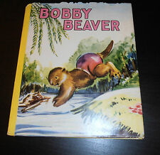 Bobby Beaver by Susan Wheeler , illustrated by Sari Westfield Classics