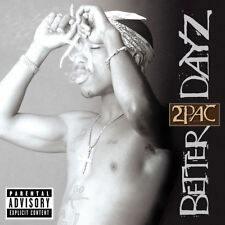 2Pac - Better Dayz