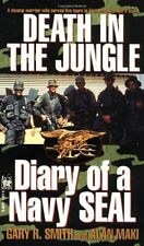 Death in the Jungle, Diary of a Navy Seal