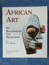 R.S. Wassing, African Art. Its Background and Traditions, London 1968