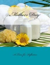Mothers Day : A Time for Reflection by Mothers Day Gifts from Son in all...
