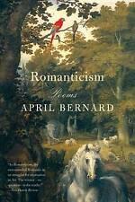 NEW Romanticism: Poems by April Bernard