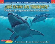 Preguntas y respuestas de Scholastic: ¿Qué cenan los tiburones?: Preguntas y re