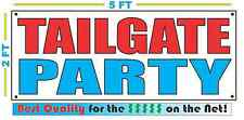 TAILGATE PARTY Banner Sign NEW 2x5