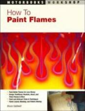 How To Paint Flames, Caldwell, Bruce, Good Book