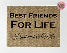 5x7 Burlap Sign *Best Friends For Life Husband & Wife Rustic Wedding Home Decor