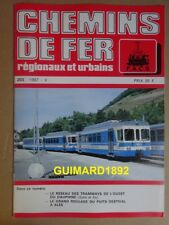 Chemins de fer régionaux et urbains n°203 sept 1987 Tramways l'ouest du Dauphiné