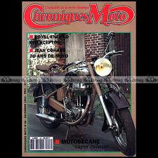 CHRONIQUES MOTO N°46-b MOTOBECANE 350 ROYAL ENFIELD INTERCEPTOR GILLET HERSTAL
