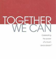 Together We Can: Celebrating the Power of a Team and a Dream (Gift of Inspirati