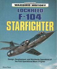 MOTORBOOKS WARBIRD HISTORY LOCKHEED F-104 STARFIGHTER USAF NATO RCAF ANG LUFT KL