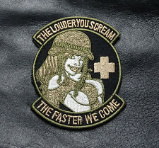 Louder you scream faster we come Military Morale MEDIC EMS HOOK PATCH (mt66)