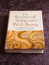 Eid & Larsen (editors) - The Science of Subjective Well-Being HC/DJ wellbeing