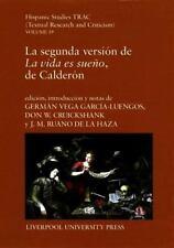 La segunda version de `La vida es sueno', de Calderon
