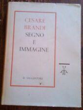 CESARE BRANDI - SEGNO E IMMAGINE ,1960