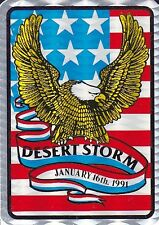 "RARE LE 1991 STICKER DECAL ""DESERT STORM - JANUARY 16th, 1991"" EAGLE/FLAG #3"