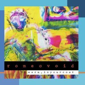 Romeo Void - Warm, In Your Coat CD NEW