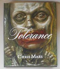 Tolerance by Chris Mars / 2008 / 1st Ed. / Signed / Last Gasp/La Luz de Jesus