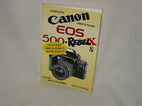 CANON EOS 500 - REBEL X/S HOVE FOTO USER'S GUIDE
