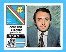 FIGURINA PANINI 1972/73-n.224- NAPOLI FERLAINO - PRESIDENTE - Rec