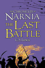 The Last Battle (Narnia) by C. S. Lewis (Paperback) New Book