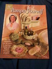 Pamper Yourself crochet pattern book Annie's Attic