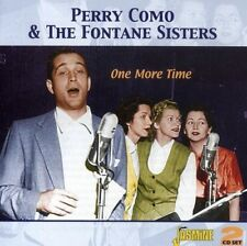 PERRY & FONTANE SISTERS,THE COMO - ONE MORE TIME  2-CD 2 CD NEW+