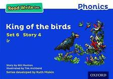 Read Write Inc. Phonics: Blue Set 6 Storybook 4 King of the Birds by Gill...